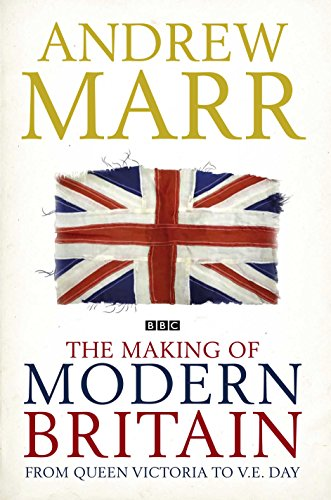 9780230709423: The Making of Modern Britain