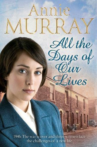 All the Days of Our Lives (Hopscotch Summer): Annie Murray