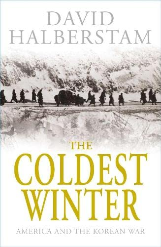 9780230709904: The Coldest Winter: America and the Korean War