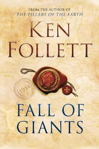 Fall of Giants (The Century Trilogy) (Signed First Edition): Follett, Ken