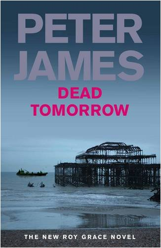 9780230710849: Dead Tomorrow