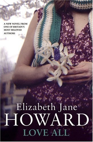 Love All: Elizabeth Jane Howard