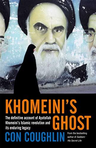 9780230714557: Khomeini's Ghost: Iran Since 1979