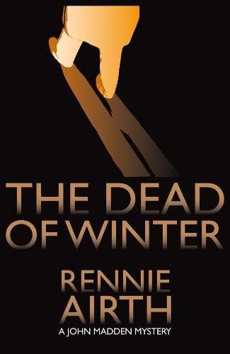 9780230714847: The Dead of Winter: A John Madden Mystery Set in World War II England