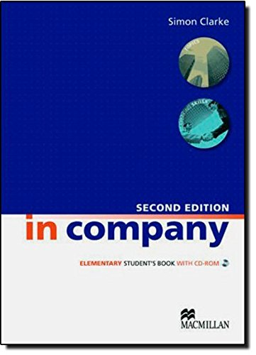 9780230717091: In Company Elementary (2nd Edition) Student's Book with CD-ROM