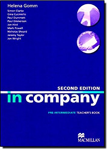 In Company Second Edition Pre-intermediate: Teacher's Book: Simon Clarke