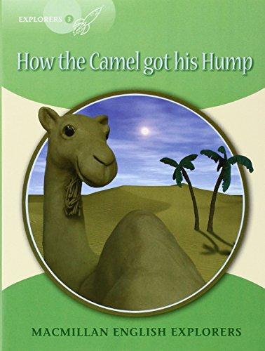 9780230719866: HOW CAMEL GOT HIS EXPL NIV3: How the Camel Got His Hump (Explorers)