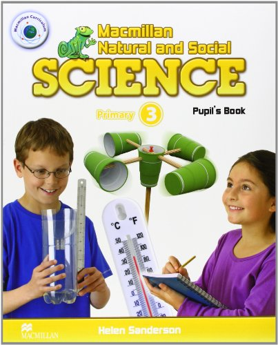9780230720169: Macmillan Natural & Social Science Level 3 Pupil's Book: Primary 3 (Macmillan Natural and Social Science)