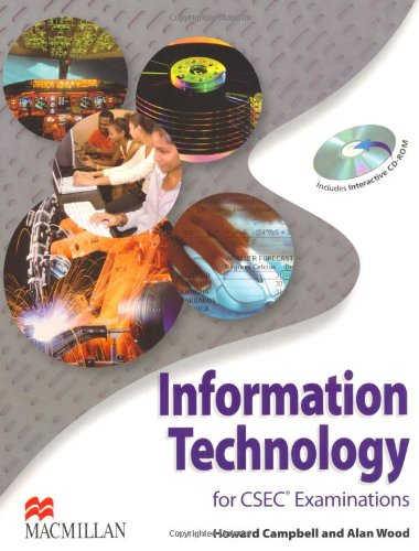 9780230721043: Information Technology for CSEC Examinations: Student's Book & CD-ROM Pack