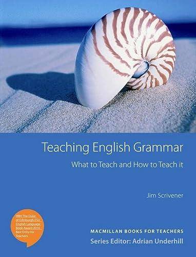 Teaching English Grammar (Paperback): Jim Scrivener