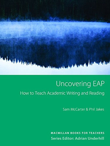 9780230723221: Uncovering Eap: Teaching Academic Writing and Reading. Sam McCarter & Phil Jakes