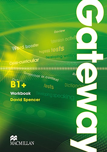 9780230723511: Gateway. B1+. Workbook. No key. Ediz. internazionale. Per le Scuole superiori