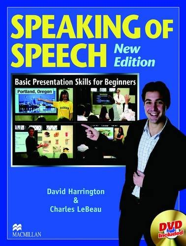 Speaking of Speech Student Book: Harrington, David; LeBeau,