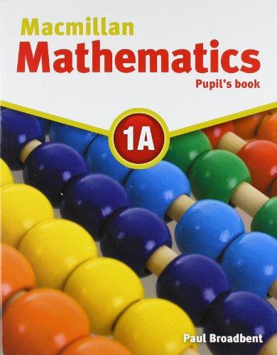 9780230732872: Macmillan Mathematics 1A: Pupil's Book Pack