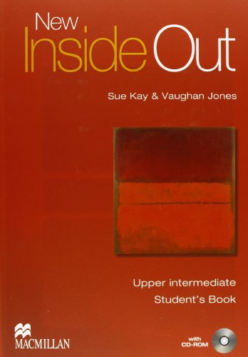 9780230733824: New inside out. Upper-intermediate. Student's book-Workbook. Without key. Per le Scuole superiori. Con CD Audio. Con CD-ROM