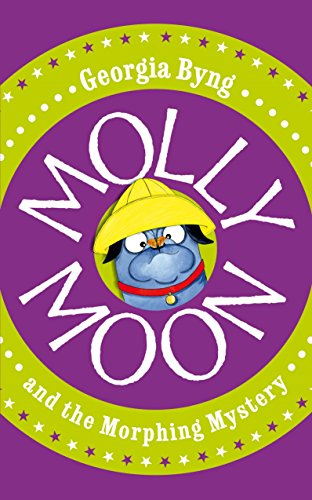 9780230736283: Molly Moon and the Morphing Mystery