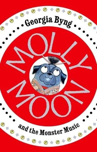 9780230736290: Molly Moon and the Monster Music