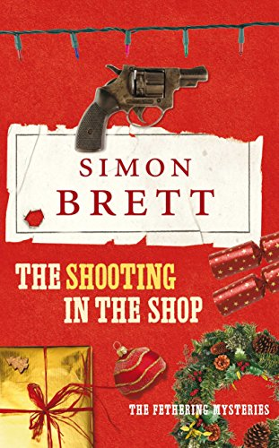 The Shooting in the Shop (Fethering Mysteries 11)