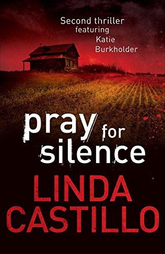 9780230736412: Pray for Silence (Kate Burkholder)