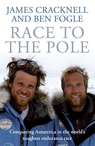 Race to the Pole ***Double Signed***: Cracknell, James and