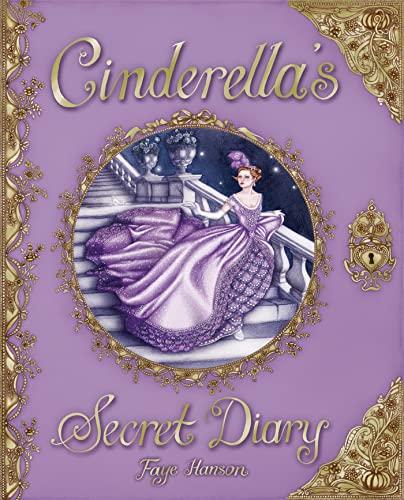 Cinderella's Secret Diary: Hanson, Faye