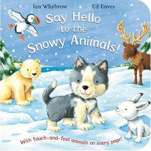 9780230743373: Say Hello to the Snowy Animals!