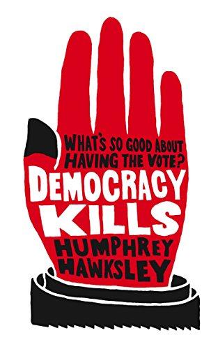 9780230744080: Democracy Kills