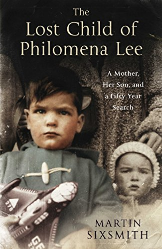 9780230744271: The Lost Child of Philomena Lee: A Mother, Her Son and A Fifty-Year Search