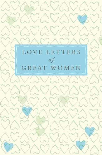 9780230744561: Love Letters of Great Women