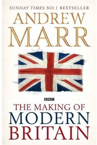 9780230745247: The Making of Modern Britain