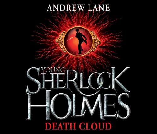 9780230745582: [(Young Sherlock Holmes 1: Death Cloud)] [Author: Andrew Lane] published on (June, 2010)
