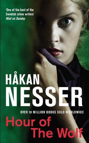 Hour of the Wolf. Hakan Nesser: Nesser, Hakan