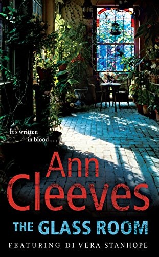 Glass Room (Vera Stanhope): Ann Cleeves