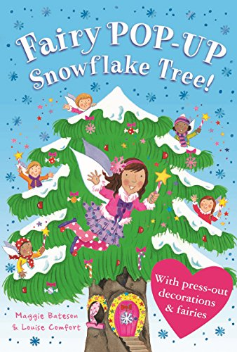 Treetop Fairies Pop-up Fairy Snowflake Tree: Bateson, Maggie