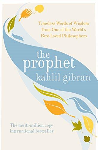 The Prophet: Gibran, K