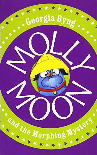 9780230748019: Molly Moon and the Morphing Mystery