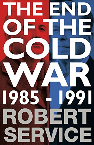 9780230748088: The End of the Cold War: 1985-1991