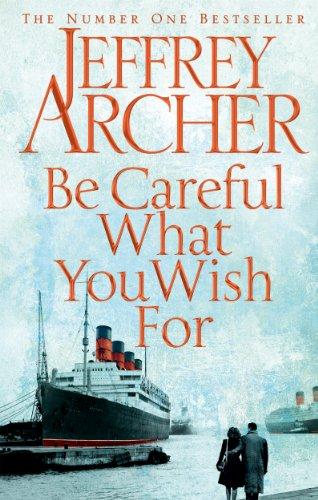 9780230748255: Be Careful What You Wish For (The Clifton Chronicles)