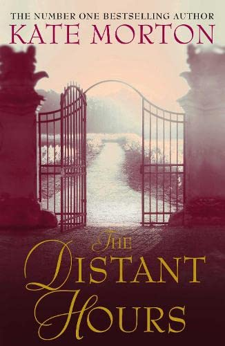 THE DISTANT HOURS - EXCLUSIVE LIMITED SIGNED & NUMBERED FIRST EDITION FIRST PRINTING WITH PUBLISH...