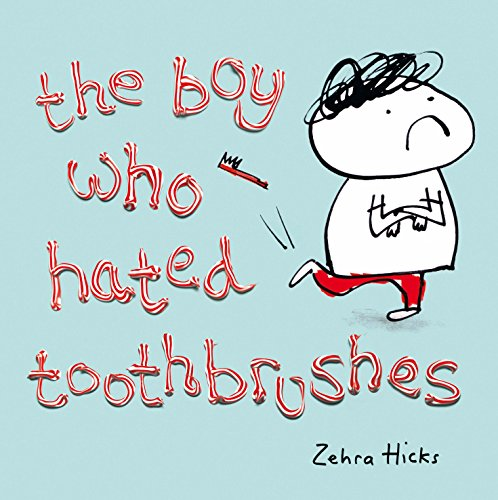9780230748408: Boy Who Hated Toothbrushes