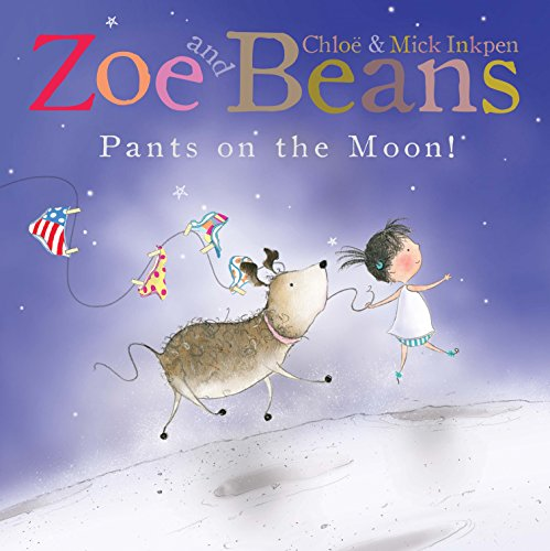 9780230748477: Zoe and Beans: Pants on the Moon!