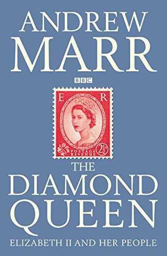 The Diamond Queen: Elizabeth II And Her People (SCARCE HARDBACK FIRST EDITION, FIRST PRINTING SIG...