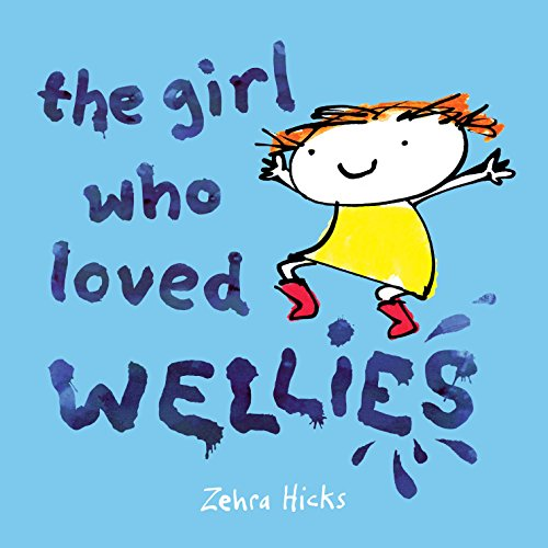 9780230748583: Girl Who Loved Wellies