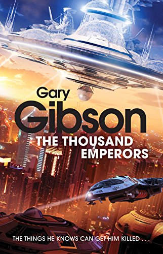 The Thousand Emperors: Gary Gibson