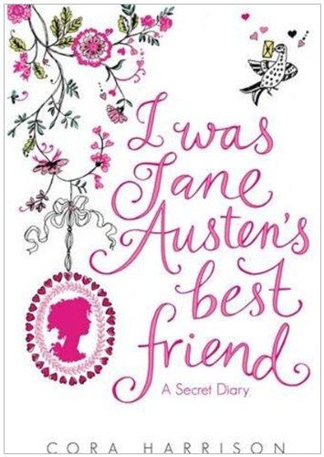 9780230748897: I Was Jane Austen's Best Friend
