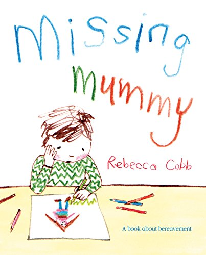 9780230749511: Missing Mummy: A book about bereavement