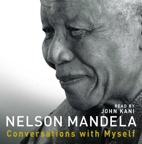 Conversations With Myself: Mandela, Nelson