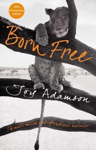 9780230749597: Born Free: The Full Story