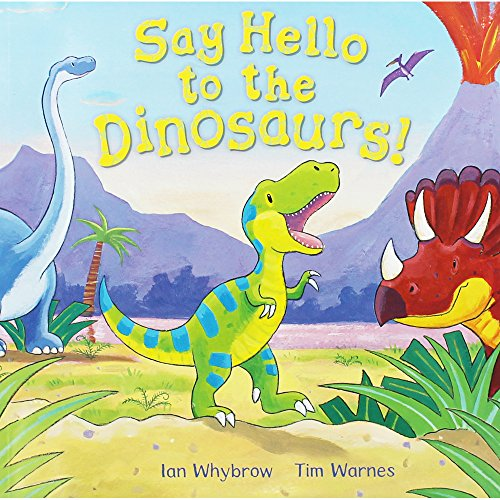 9780230749887: Say Hello To The Dinosaurs