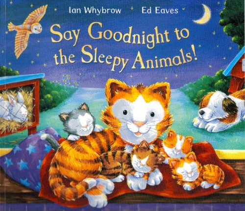 9780230749900: Say Goodnight to the Sleepy Animals!